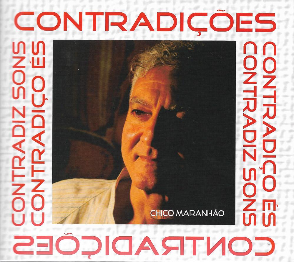 Capa CD Chico Maranhao Contradicoes A emoção de um trovador