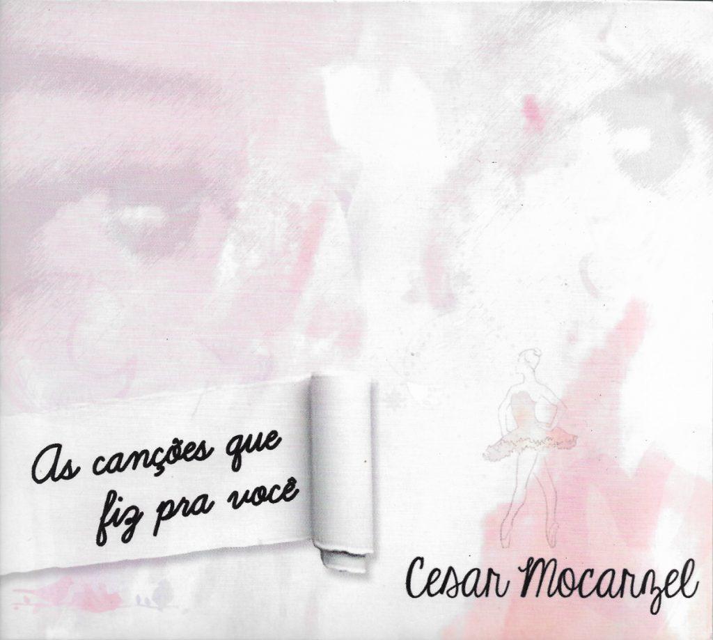 Capa CD Cesar Mocarzel O compositor (in)visível