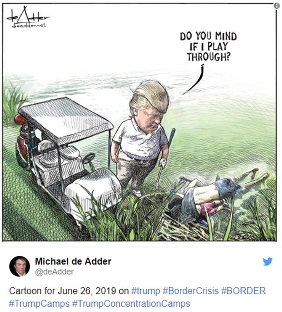 Foto16 Michael de Adder Cartunista é demitido por desenhar Trump jogando golfe ao lado de imigrantes afogados