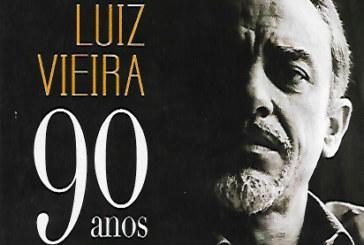 """Viva os """"noventão"""" de Luiz Vieira!"""