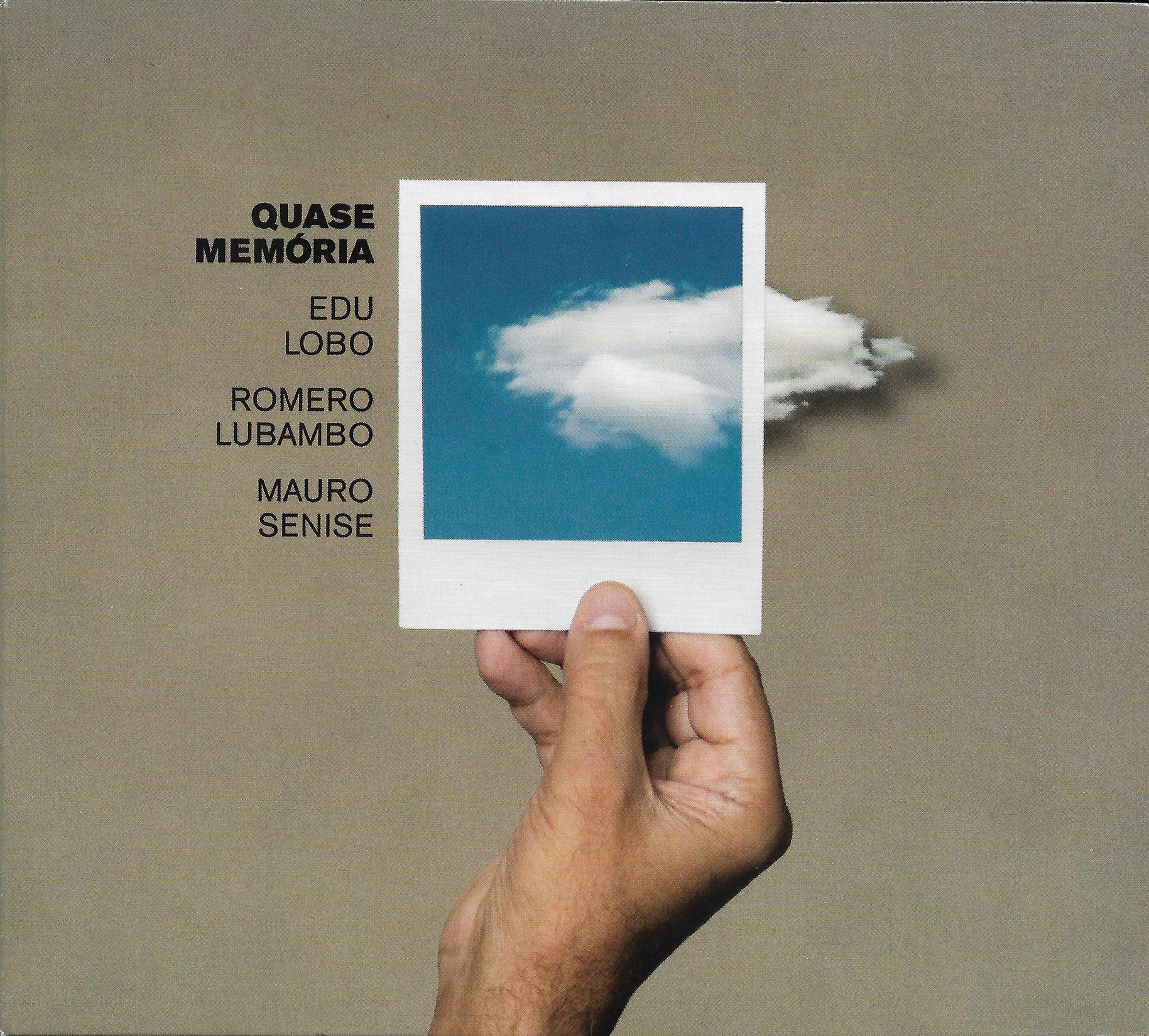 Capa CD Edu Lobo Romero Lubambo e Mauro Senise Quase Memória A certeza de ouvir música boa