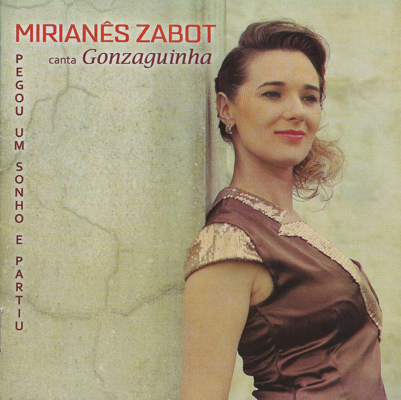 Capa CD Mirianês Zabot Mirianês Zabot ama Gonzaguinha