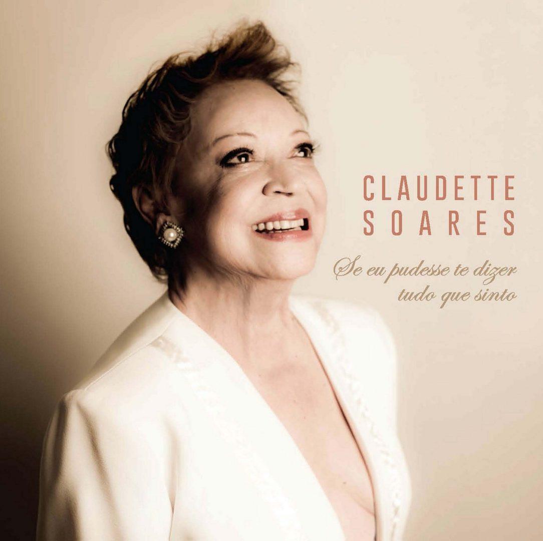 Capa CD Claudette Soares Um CD delicioso de se ouvir
