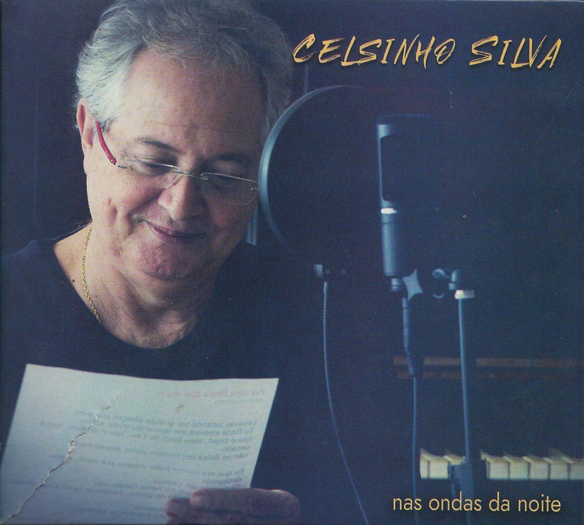Capa CD Celsinho Silva Um CD com a alma à flor da pele