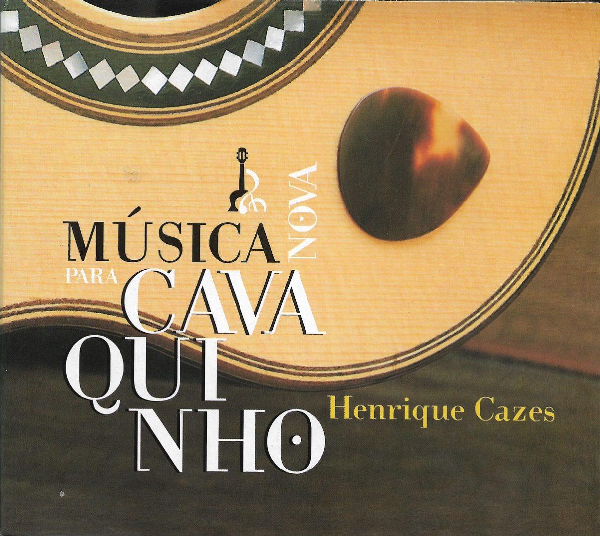 Capa CD Henrique Cazes Um trabalho exemplar