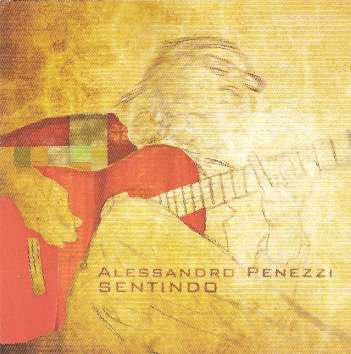 O violão sentido e mágico de Alessandro Penezzi