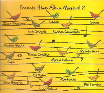 Mais do que um CD, Francis Hime lançou um documento em louvor à música