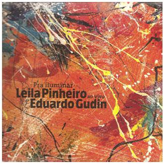 Leila Pinheiro e Eduardo Gudin, vivos