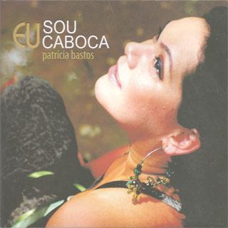 O ritmo e o canto amazônicos brilham na voz de Patricia Bastos, uma ótima cantora